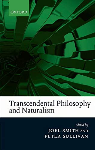 9780199608553: Transcendental Philosophy and Naturalism