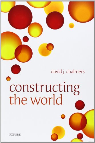 9780199608577: Constructing the World