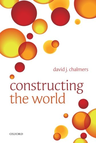 9780199608584: Constructing the World