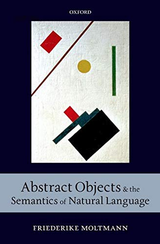 9780199608744: Abstract Objects and the Semantics of Natural Language