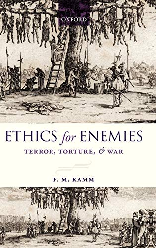 9780199608782: Ethics for Enemies: Terror, Torture, and War (Uehiro Series in Practical Ethics)
