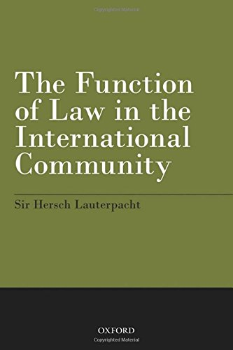 9780199608812: The Function of Law in the International Community
