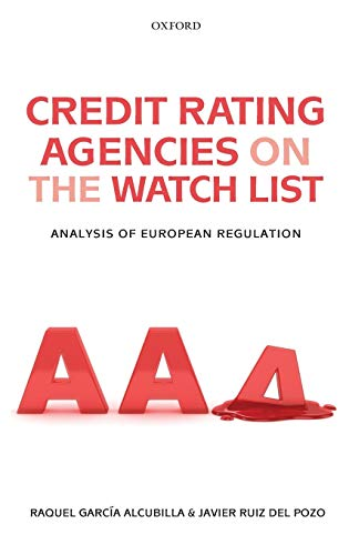 9780199608867: Credit Rating Agencies on the Watch List: Analysis of European Regulation
