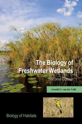 9780199608942: The Biology of Freshwater Wetlands (Biology of Habitats Series)