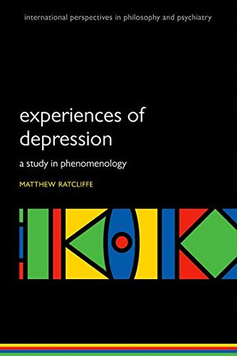 9780199608973: Experiences of Depression: A study in phenomenology (International Perspectives in Philosophy and Psychiatry)
