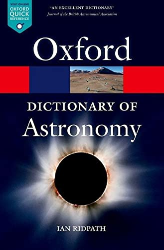 9780199609055: A Dictionary of Astronomy (Oxford Quick Reference)