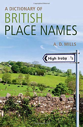 9780199609086: A Dictionary of British Place-Names (Oxford Quick Reference)