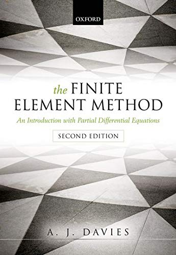 9780199609130: The Finite Element Method: An Introduction with Partial Differential Equations