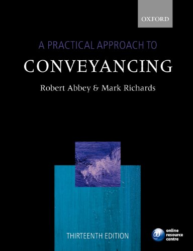 A Practical Approach to Conveyancing (019960942X) by Abbey, Robert; Richards, Mark