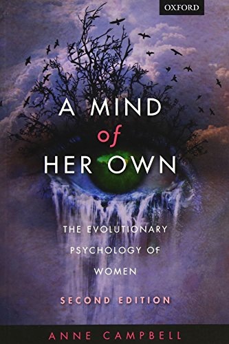 9780199609543: A Mind Of Her Own: The evolutionary psychology of women