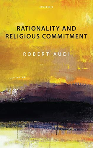 9780199609574: Rationality and Religious Commitment