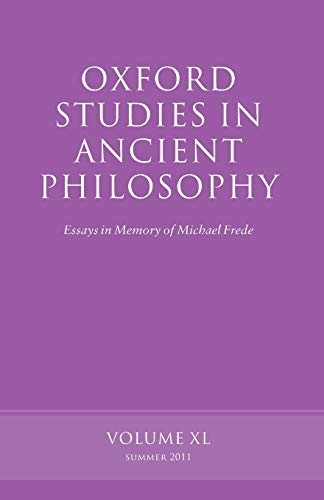 9780199609666: Oxford Studies in Ancient Philosophy, Volume 40: Essays in Memory of Michael Frede