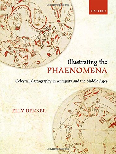 9780199609697: Illustrating the Phaenomena: Celestial cartography in Antiquity and the Middle Ages
