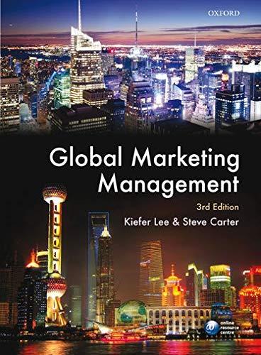 Global Marketing Management: Kiefer Lee, Steve Carter