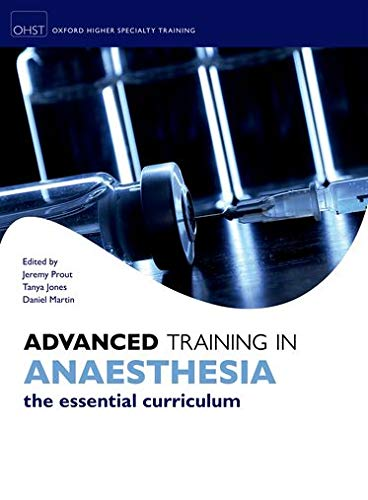 9780199609956: Advanced Training in Anaesthesia (Oxford Specialty Training)