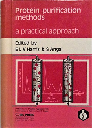 9780199630028: Protein Purification Methods: A Practical Approach