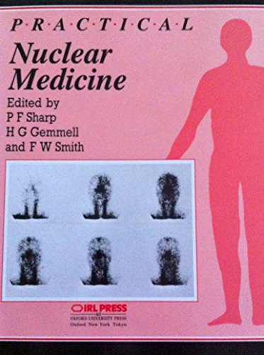 9780199630332: Practical Nuclear Medicine