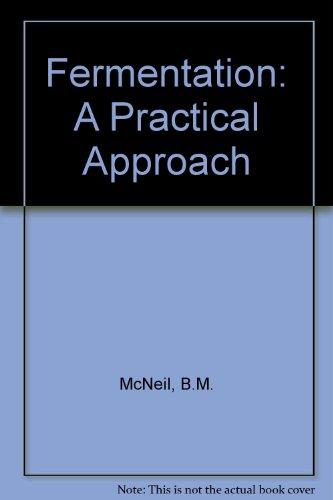 9780199630448: Fermentation: A Practical Approach
