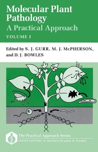 Molecular Plant Pathology: A Practical Approach Volume I (Practical Approach Series)