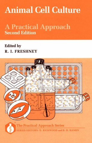 9780199632121: Animal Cell Culture: A Practical Approach (The Practical Approach Series)