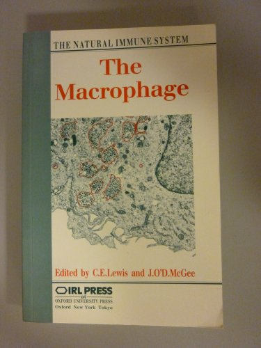 9780199632343: The Macrophage: The Natural Immune System