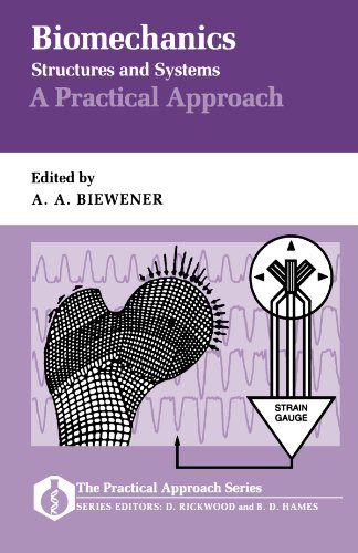 9780199632671: Biomechanics - Structures and Systems: A Practical Approach (Practical Approach Series)