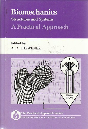 9780199632688: Biomechanics: Structures and Systems: A Practical Approach (The Practical Approach Series)