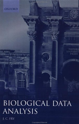 9780199633395: Biological Data Analysis: A Practical Approach (The Practical Approach Series)