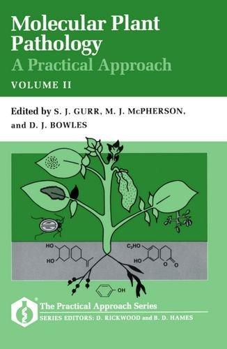 Molecular Plant Pathology: v.2: A Practical Approach: S.J. Gurr, etc.,
