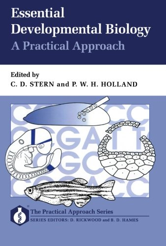 9780199634224: Essential Developmental Biology: A Practical Approach (Practical Approach Series)