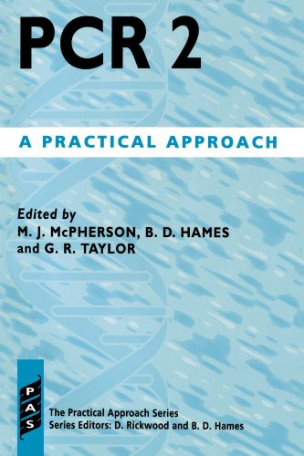 PCR 2: A Practical Approach: M.J. McPherson, B.D.