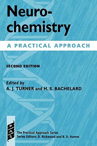 9780199634392: Neurochemistry: A Practical Approach (Practical Approach Series)