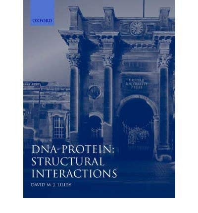 9780199634545: DNA-Protein: Structural Interactions: Frontiers in Molecular Biology