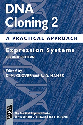 9780199634781: DNA Cloning: A Practical Approach Volume 2: Expression Systems (Practical Approach Series) (Vol 2)