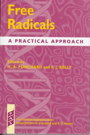 9780199635603: Free Radicals: A Practical Approach