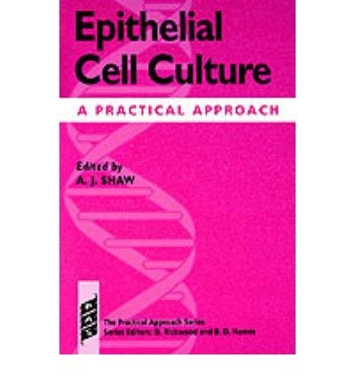 9780199635733: Epithelial Cell Culture: A Practical Approach (The Practical Approach Series)