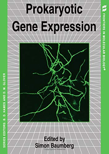 Prokaryotic Gene Expression (Frontiers in Molecular Biology)
