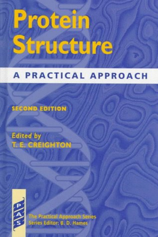 9780199636198: Protein Structure: A Practical Approach (The Practical Approach Series)