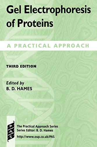 9780199636402: Gel Electrophoresis of Proteins: A Practical Approach (Practical Approach Series)