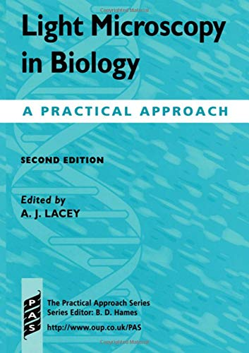 9780199636693: Light Microscopy in Biology: A Practical Approach (Practical Approach Series)
