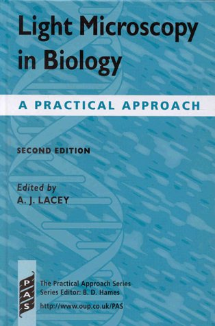 9780199636709: Light Microscopy in Biology: A Practical Approach (The Practical Approach Series)