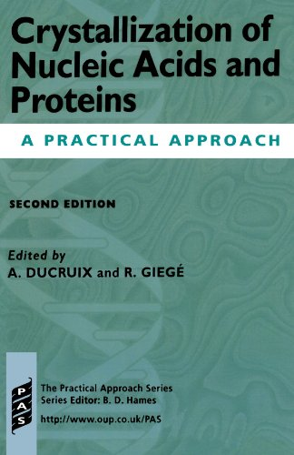 9780199636785: Crystallization of Nucleic Acids and Proteins: A Practical Approach (Practical Approach Series)