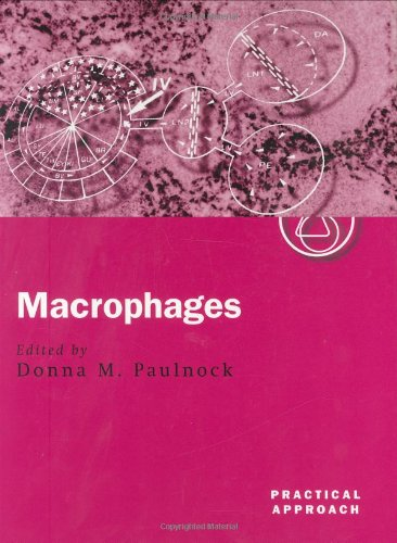 9780199636891: Macrophages: A Practical Approach (The Practical Approach Series)