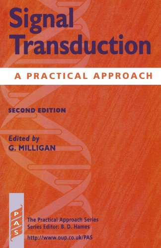 Signal Transduction - A Practical Approach: Milligan, G [editor]