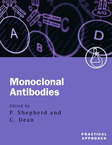 9780199637225: Monoclonal Antibodies: A Practical Approach (Practical Approach Series)