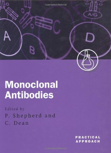 9780199637232: Monoclonal Antibodies: A Practical Approach
