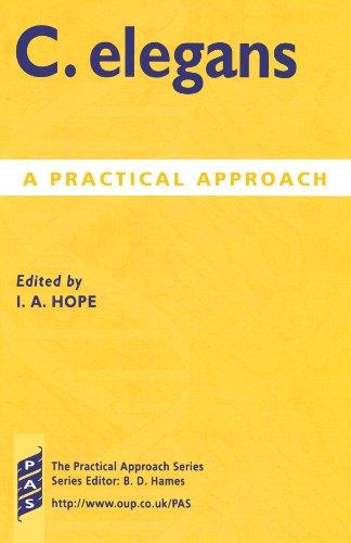 C. elegans: A Practical Approach: Ian A. Hope