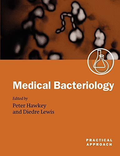 9780199637782: Medical Bacteriology: A Practical Approach