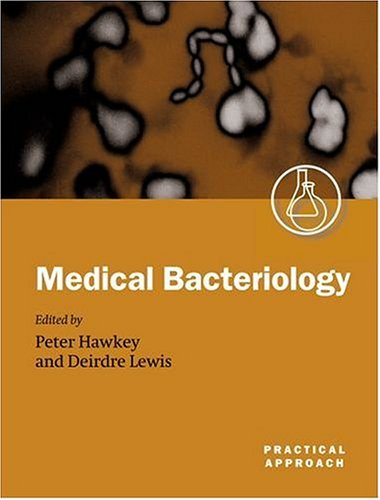 9780199637799: Medical Bacteriology: A Practical Approach