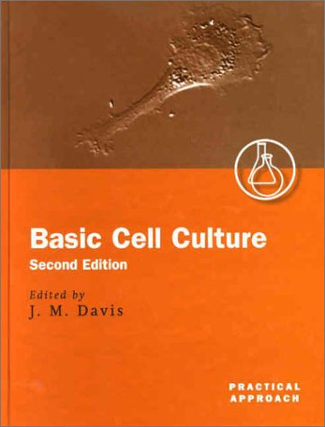 9780199638543: Basic Cell Culture (The Practical Approach Series)